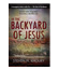 In the Backyard of Jesus
