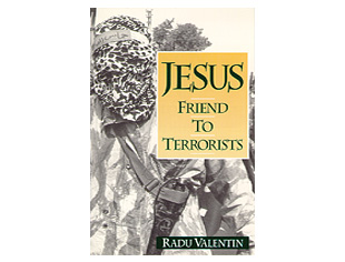 Jesus: Friend to Terrorists